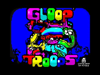Gloop Troops