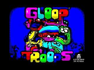 Gloop Troops