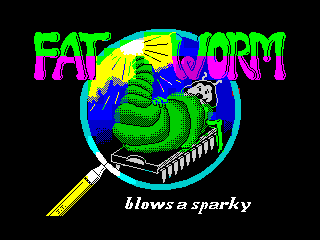 Fat Worm Blows a Sparky