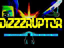 Dizzzruptor
