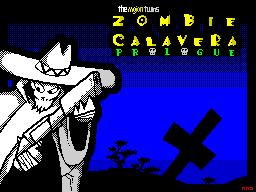 Zombie Calavera Prologue