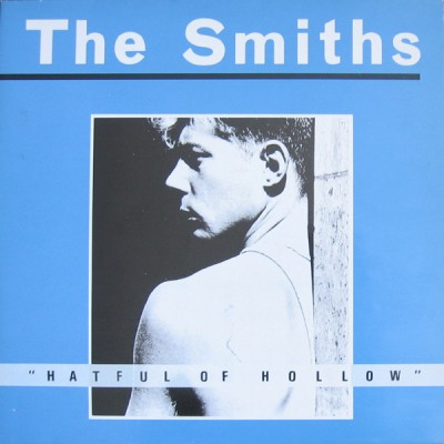 The SMITHS. HATFUL OF HOLLOW. inspiration