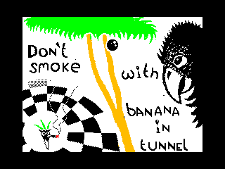 Don`t smoke with banana in tunnel (Don`t smoke with banana in tunnel)
