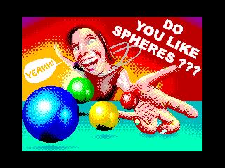 Do you like spheres? (Do you like spheres?)