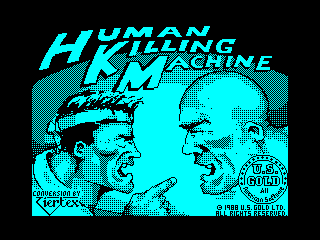Human Killing Machine
