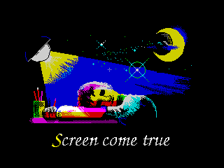 Screen come true (Screen come true)