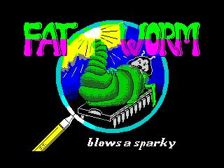 Fat Worm Blows a Sparky (Fat Worm Blows a Sparky)