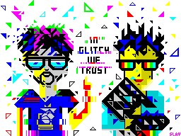In Glitch We Trust