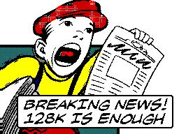 Breaking News! 128K is Enough